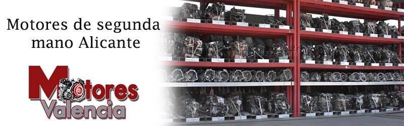 Motores de segunda mano en alicante