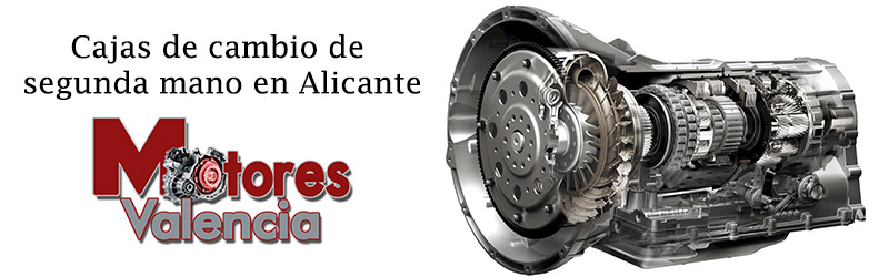 Cajas de cambio de segunda mano Alicante