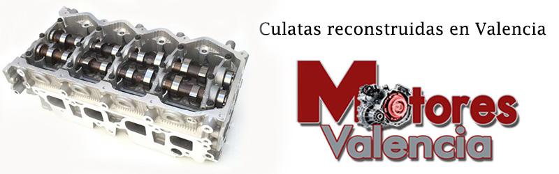 Culatas reconstruidas Valencia