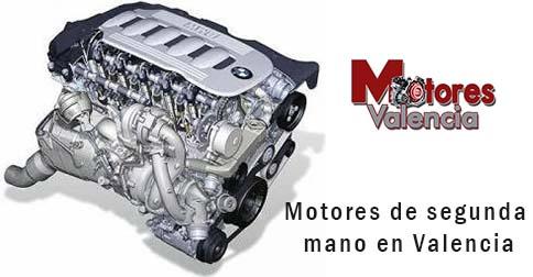 Motores de segunda mano en Valencia